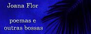 Blog poesias Joana Flor