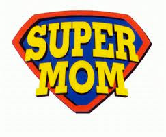 A SINGLE MOTHER IS ACTUALLY A SUPERMOM