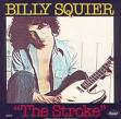 The Stroke- Billy Squier  1981