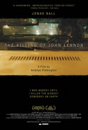 The Killing of John Lennon Synopsis