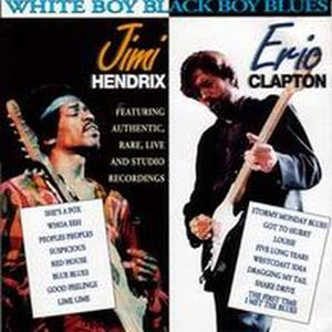 Jimi Hendrix & Eric Clapton – White Boy Black Boy Blues (1980)