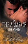 IN THE ARMS OF THE ENEMY WWII Romance by Lisbeth Eng