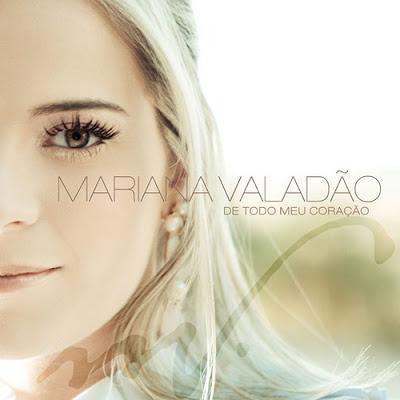 Download - Mariana Valadão – De Todo o Meu Coração (2009) 3834258173 395590b63d