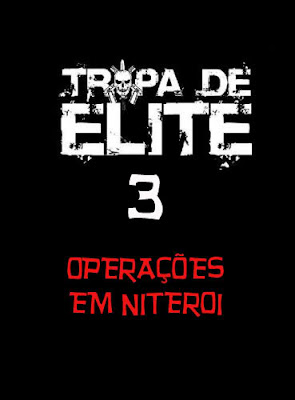 Tropa de Elite 3 [Documentário do BOPE] DVDRip tropa de elite poster01