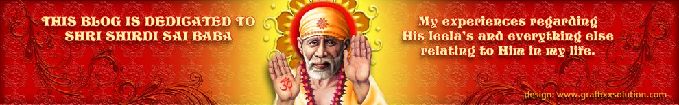 This blog is dedicated to Shri Shirdi Sai baba