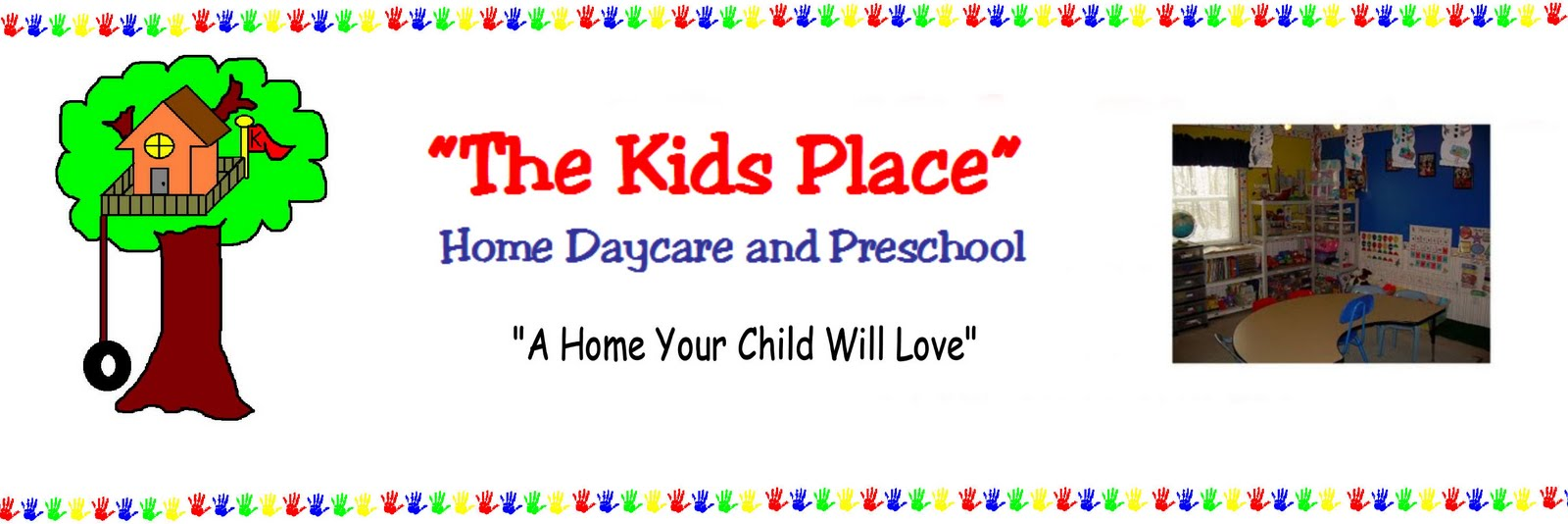 """The Kids Place"" Home Daycare and Preschool"