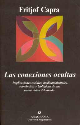 Las conexiones ocultas   Fritjof Capra FreeLibros