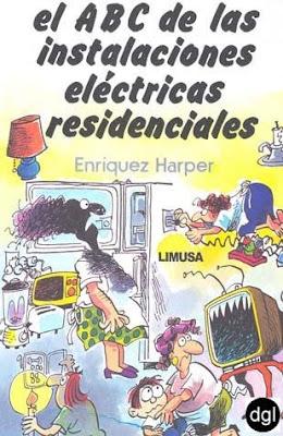El+ABC+de+las+instalaciones+el%C3%A9ctricas+residenciales+ +Enriquez+Harper el ABC de las instalaciones eléctricas residenciales   Enriquez Harper