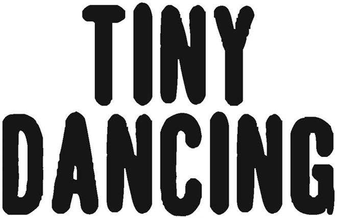 Tiny Dancing