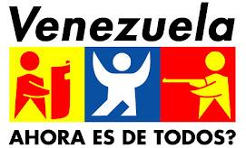 VENEZUELA AHORA ES DE TODOS?