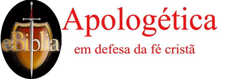 Apologética em Defesa da fé Cristã