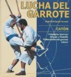 Libro: Lucha del Garrote. Catón