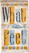 What Feet