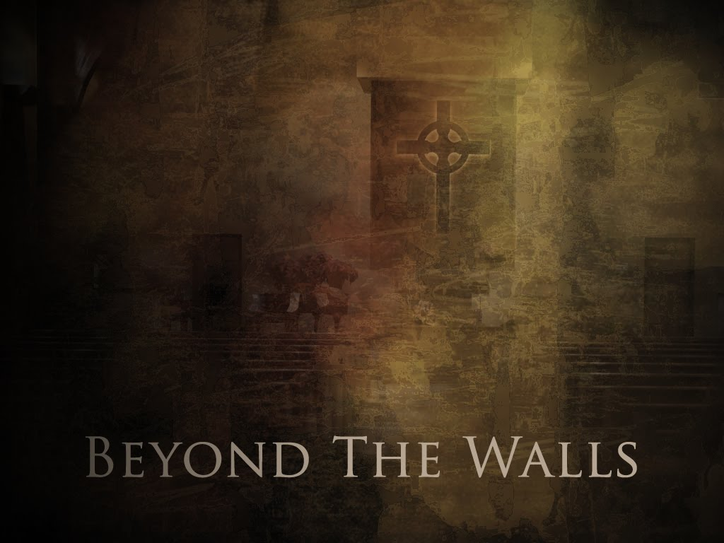 Beyond The Walls