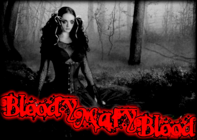 Bloody Mary Blood