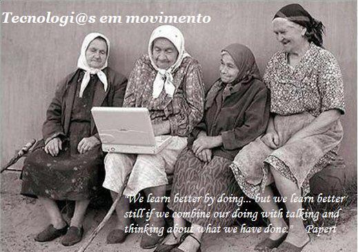 As tecnologi@s em movimento