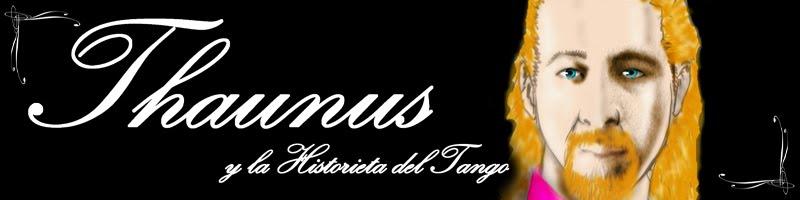 Thaunus y la Historieta del Tango