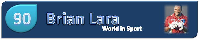 Brian+Lara+World+in+Sport+top+100+greatest+sports+stars 100 Greatest Sports Stars   Numbers 90   81