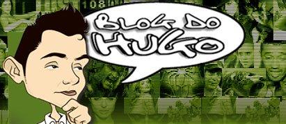 Clique aqui e visite o Blog do Hugo