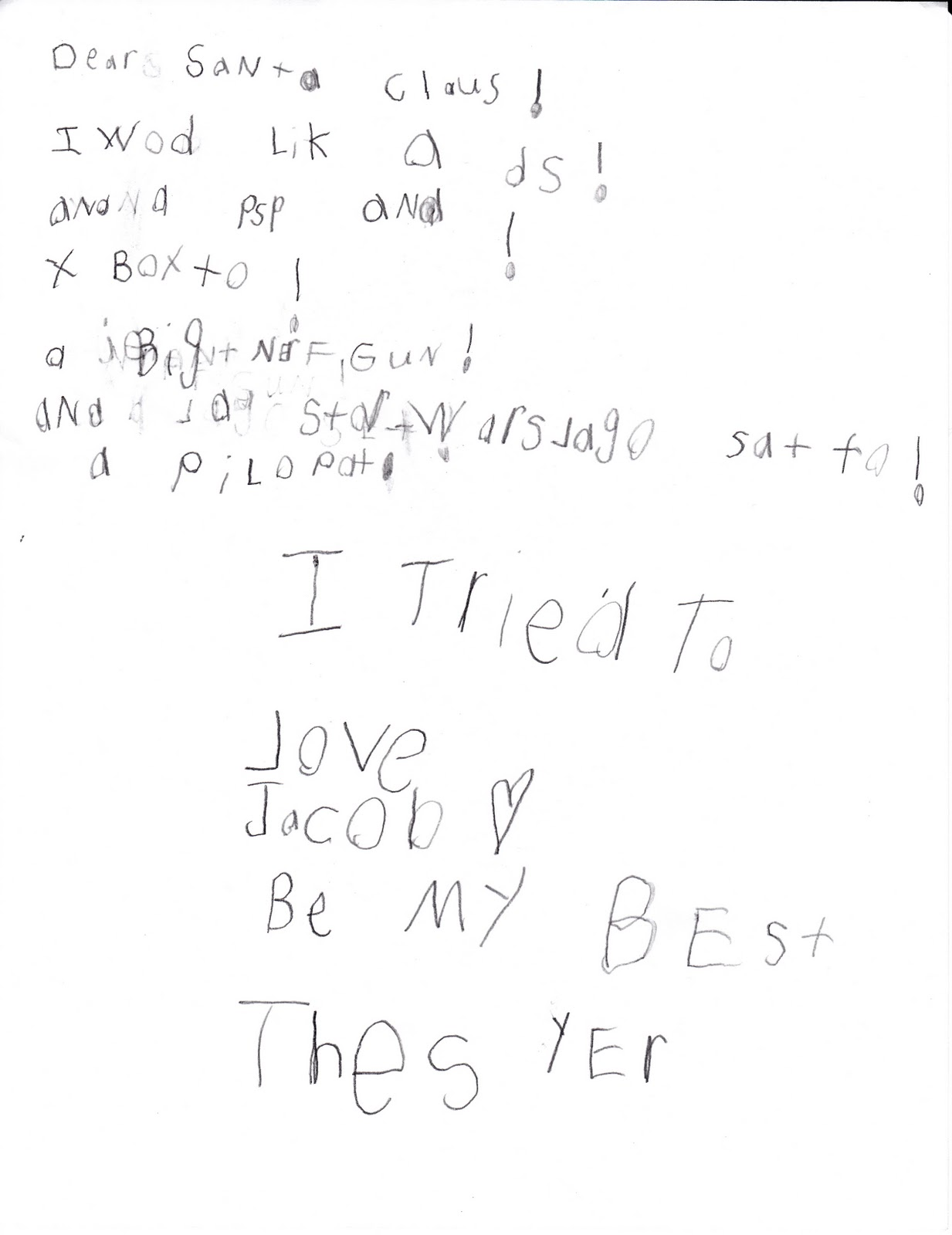 Jason moffitt life and faith jacobs letter to santa 2010 dear santa claus boy he is excited isnt he i would like a ds meaning nintendo ds system and a psp playstation portablepersonal spiritdancerdesigns Image collections