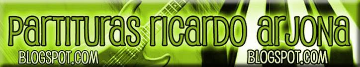 Partituras Ricardo Arjona y otros artistas, musica clasica