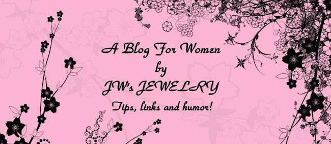A Blog For Women by JW's Jewelry