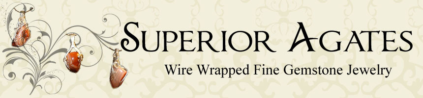 Superior Agates Wire Wrapped Gemstone Jewelry