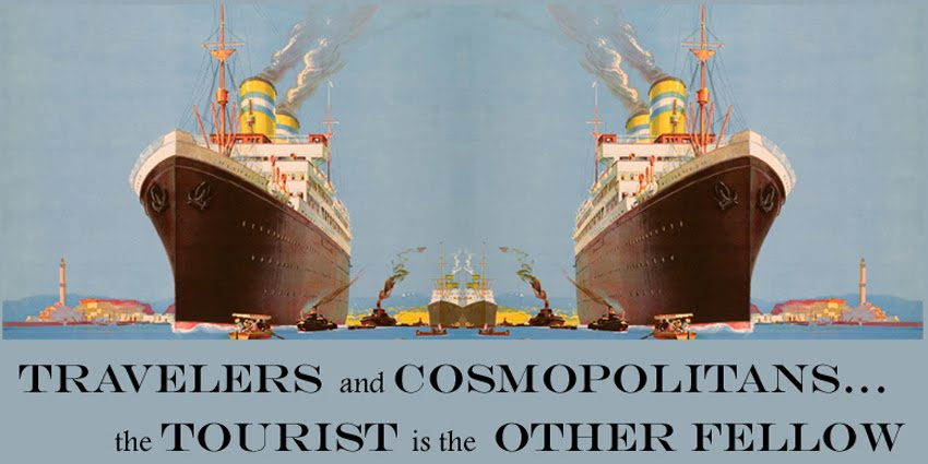 Travelers and Cosmopolitans: the Tourist is the Other Fellow