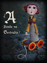 ¿A dónde va Gertrudis?