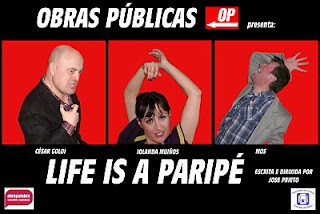 life is a paripe teatro galego obras publicas