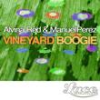 Alvine Red, Manuel Perez, Vinestock Boogie
