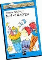 """Libro del mes de Marzo 4º básico  """"Mini va al Colegio"""""""