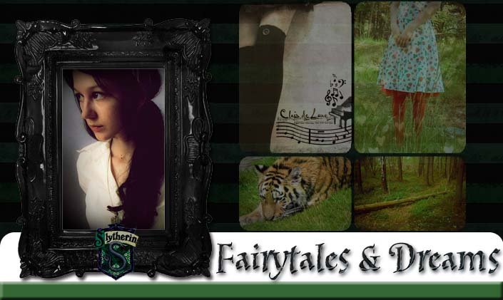 Fairytales & Dreams