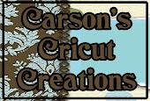 Carson's Cricut Creations