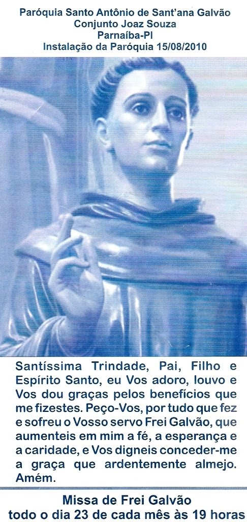 Todo dia 23... Missa de Frei Galvão