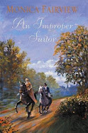 An Improper Suitor by Monica Fairview