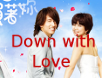 Down with Love 01-03-11