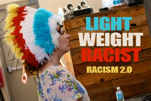 LIGHTWEIGHT RACIST