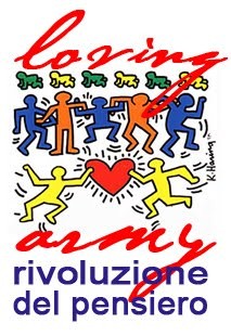 Questo blog aderisce al Loving Army per la rivoluzione del pensiero