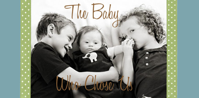The Baby Who Chose Us