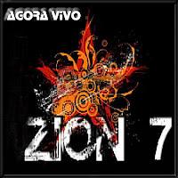 Zion7 - Agora Vivo 2008