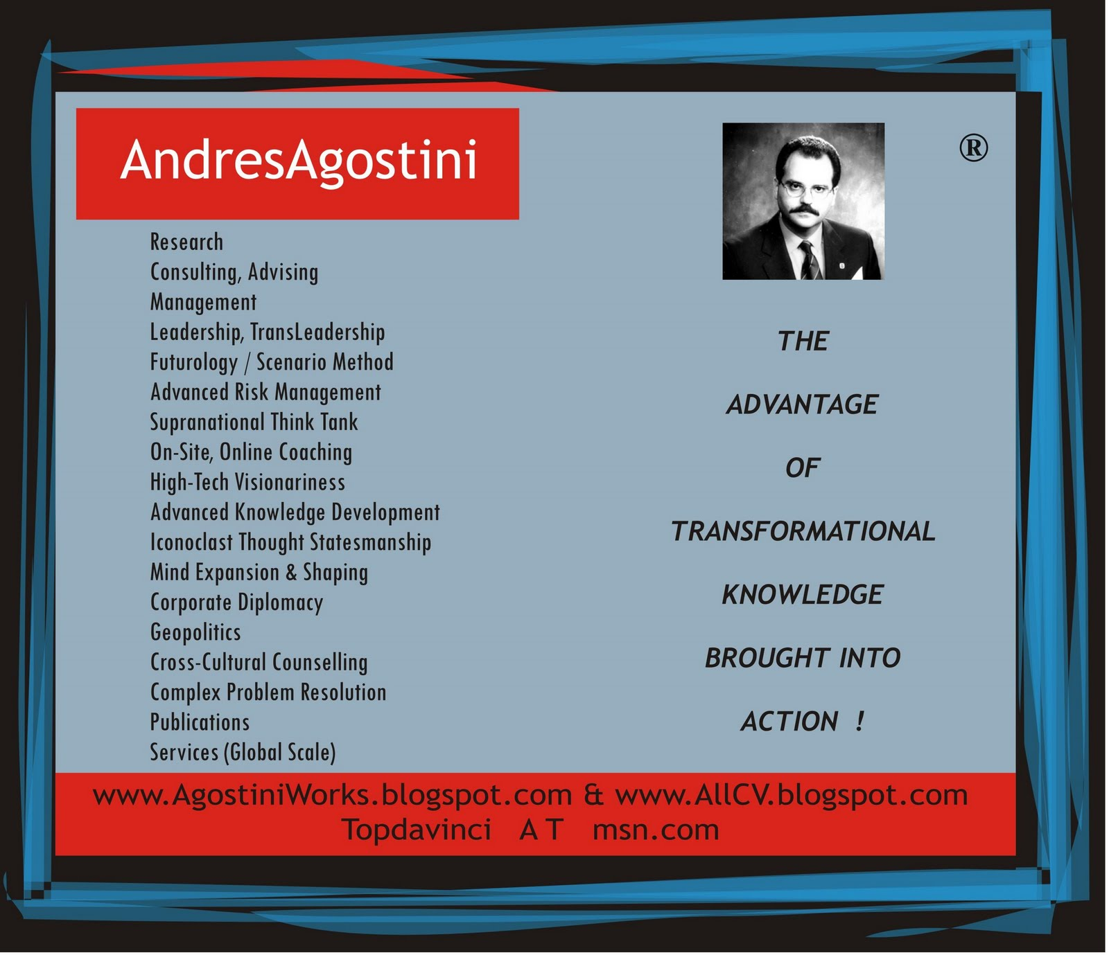 Leadership Success Tenets By (c) Andres Agostini -- Arlington, Virginia, USA