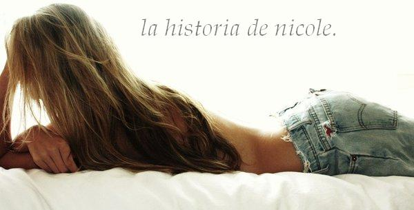 La historia de Nicole.