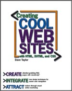 Creating Cool Web Sites: With HTML, XHTML and CSS