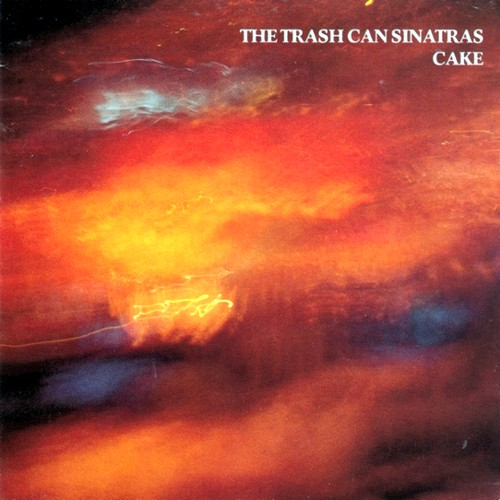 My Dreams Never End: The Trash Can Sinatras - Cake (1990)