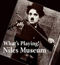 Niles Silent Film Museum - Weekly Events!