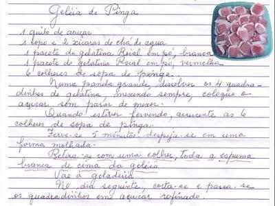 Geléia de pinga, uma especialidade da doceira e violinista Edna Nogueira Silveira, redigida por ela mesma