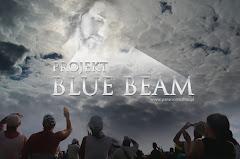 BLUE BEAM  faites vos recherches !!!!!