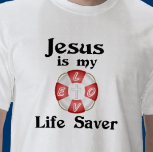 Jesus is my life saver shirt