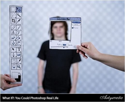 What If?: You Could Photoshop Real Life